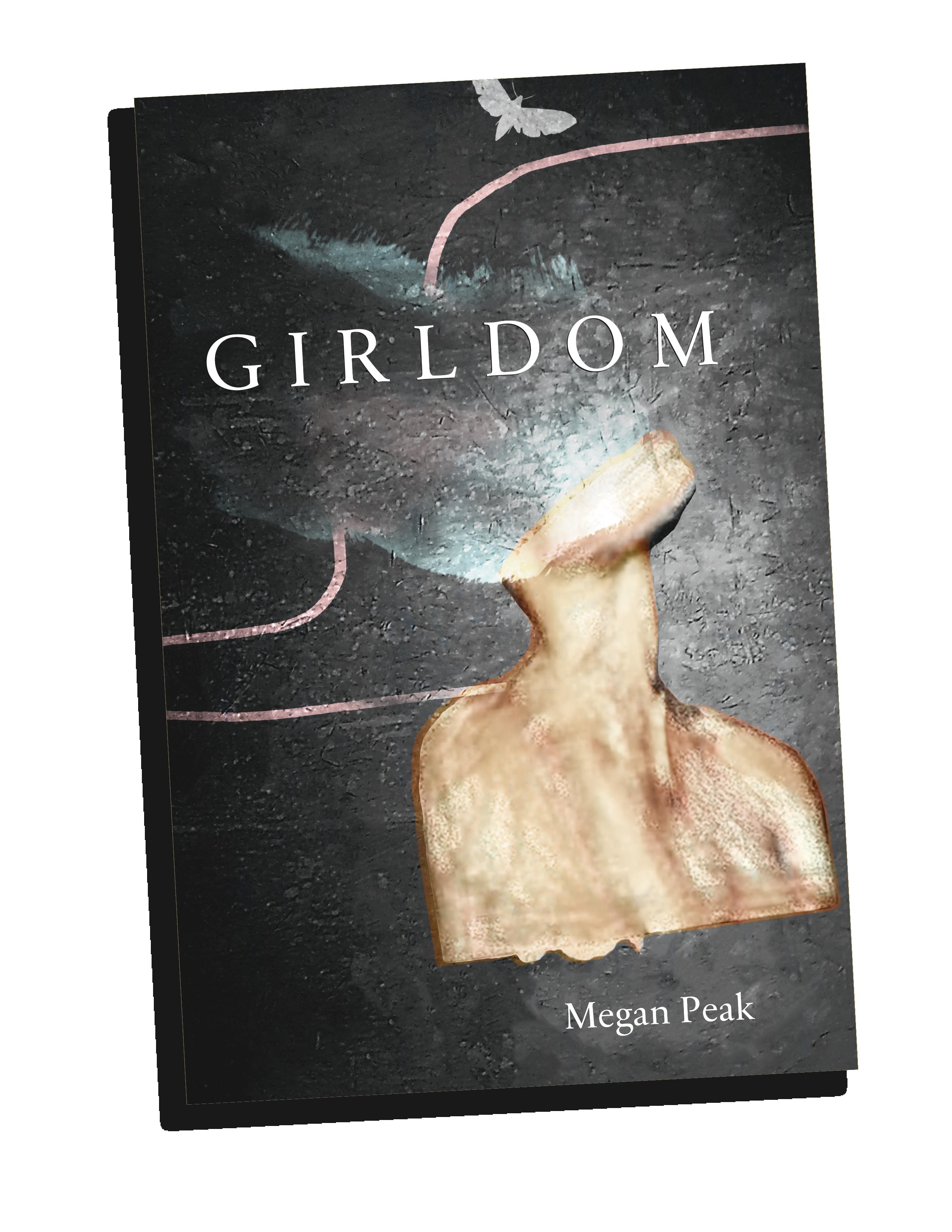 Girldom, by Megan Peak (2018)